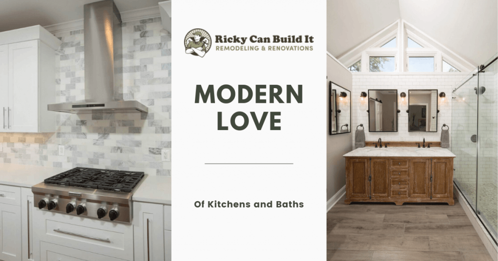 Modern Love (of Kitchens & Baths)